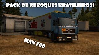 ETS 2 com mods - MAN F90 + Pack de reboques brasileiros!