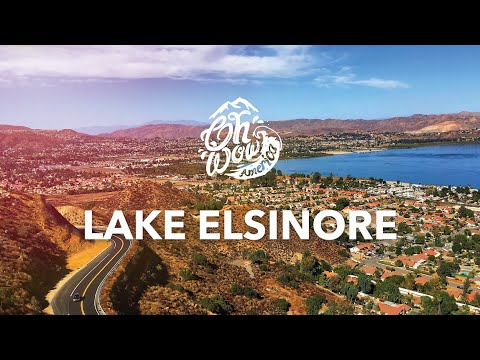 Welcome to Lake Elsinore! | Oh Wow America