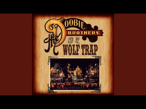 Long Train Runnin' (Live At Wolf Trap National Park For The Performing Arts, Vienna, Virginia/2004)