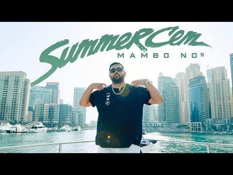 Смотреть клип Summer Cem - Mambo No5