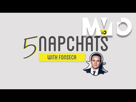 5napchats with Fonseca  | The MVTO