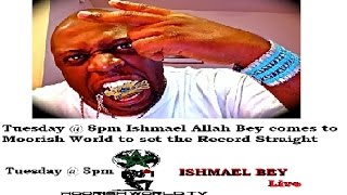 The Best Show Yet!!! Ishmael Bey Sets The Record Straight!!