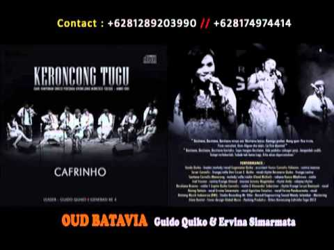 01. OUD BATAVIA - Guido Quiko & Ervina Simarmata (keroncong tugu)