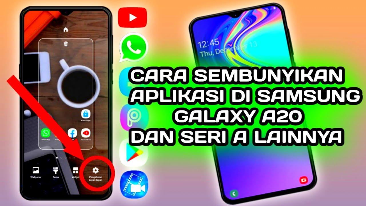 Cara Sembunyikan Aplikasi Samsung A20 Galaxy A20 Dan A Series Youtube