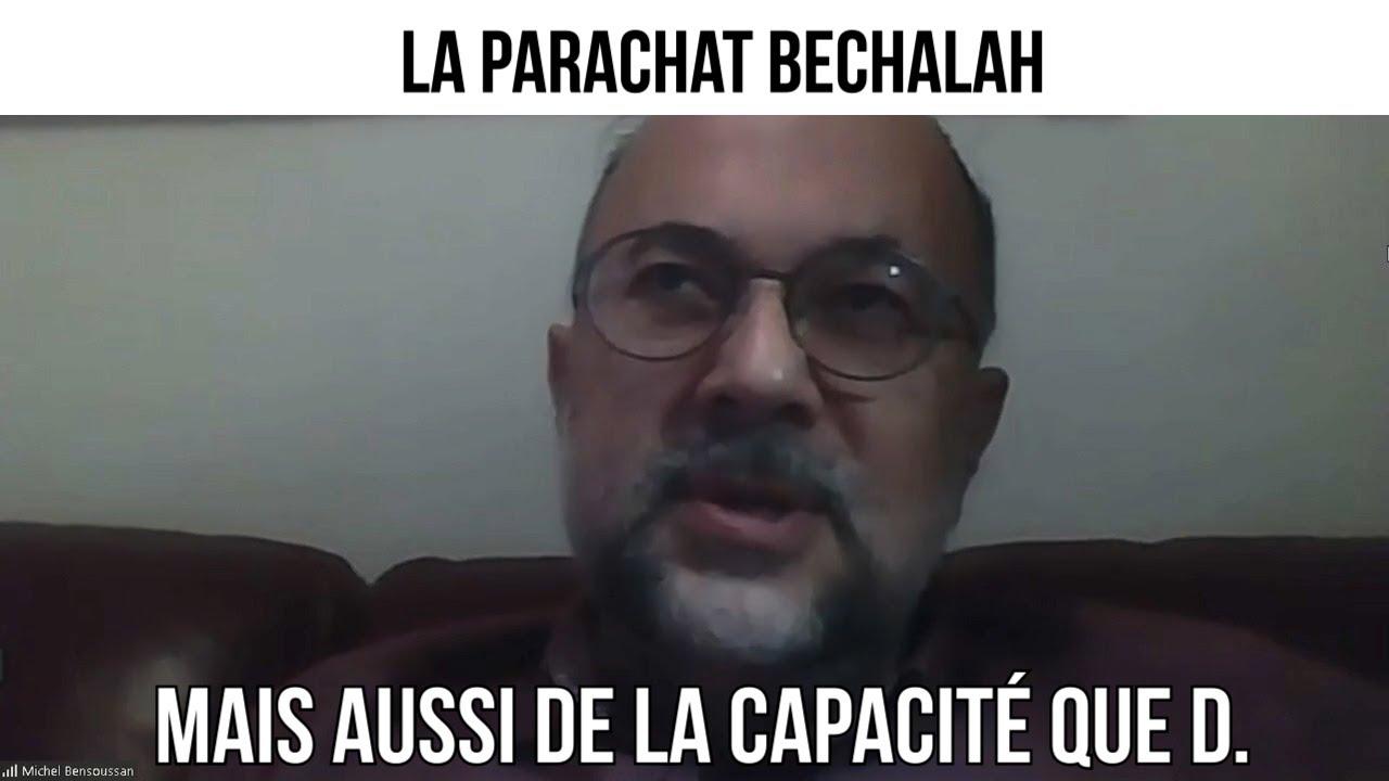 La parachat Bechalah