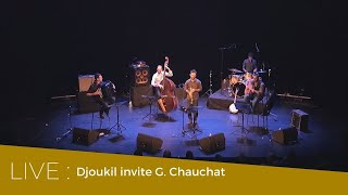 Indifférence – Djoukil invite Gregory Chauchat –