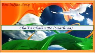 Chalka Chalka Re (Saathiya)