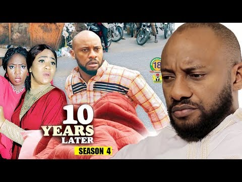 10 Years Later Season 4 - 2018 Latest Nigerian Nollywood Movie Full HD