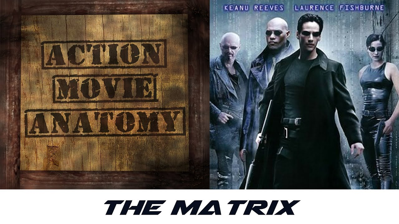Download The Matrix (Keanu Reeves, Carrie-Anne Moss) Review | Action Movie Anatomy