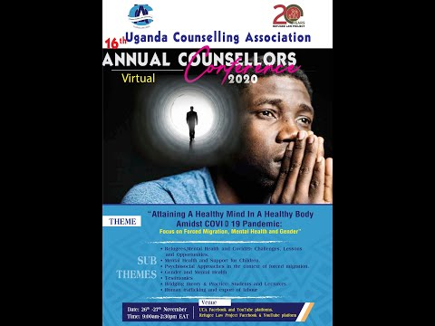 Uganda Counselling Association 16th Annual Counsellors Virtual Conference 2020 - Day 2