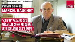 Marcel Gauchet : 'Ce n'est pas avec des médailles qu'on résoudra les problèmes de l'hôpital'