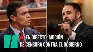 EN DIRECTO: Continúa el debate de la moción de censura de Vox al Gobierno