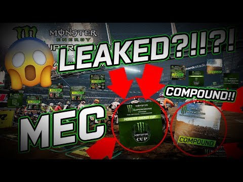 Monster Energy Supercross DLC LEAKED?!?! MEC?! COMPOUND?!