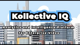 Kollective IQ: Analytics and Intelligence Platform for ECDN