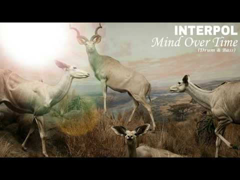 Interpol Mind Over Time | Drum & Bass w/ Piano |