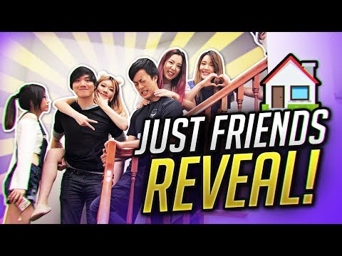 JUST FRIENDS HOUSE MEMBER REVEAL!!!! [OFFICIAL]