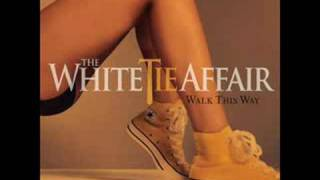 The White Tie Affair - Take It Home
