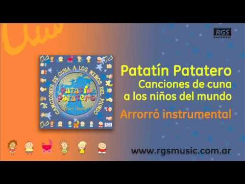 Patat n patatero canciones de cuna arrorr instrumental youtube - Canciones de cuna en catalan ...