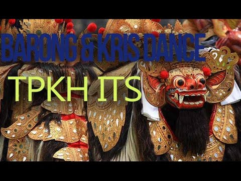 Barong & Keris Dance TPKH-ITS