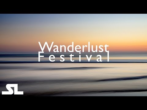 Wanderlust Music Festival - Electronic, Chill Out, Ambient, Experimental Music - HD