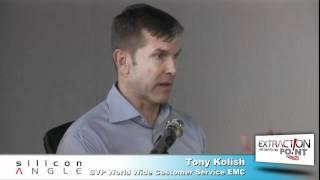 Tony Kolish, EMC - Extraction Point with John Furrier