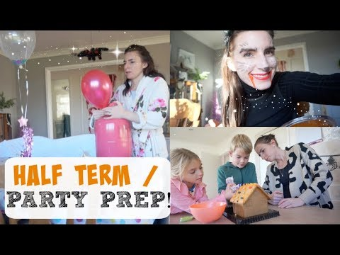 HALF TERM/ PARTY PREP! | WEEK IN MY LIFE | MUM OF TWO