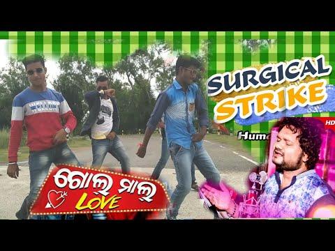 Surjical Strike Song || Golmal Love Movie Song || Humane Sagar