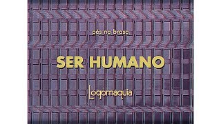 Ser Humano - Logomaquia (Lyric Video)