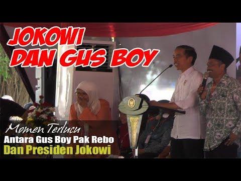 Momen Lucu, Dialog Presiden Jokowi Dan Gus Boy