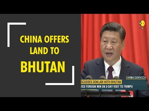 WION Dispatch: China offers land to Bhutan to settle dispute