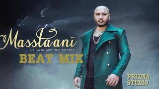 MASTANI (BEAT MIX) B Praak | Jaani | New Song 2018