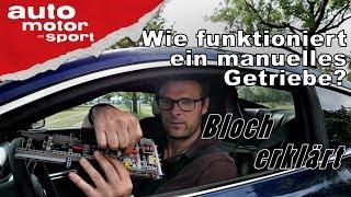 Wie funktioniert ein manuelles Schaltgetriebe? - Bloch erklärt #15 | auto motor und sport