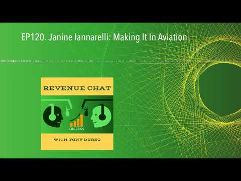 EP120. Janine Iannarelli: Making It In Aviation