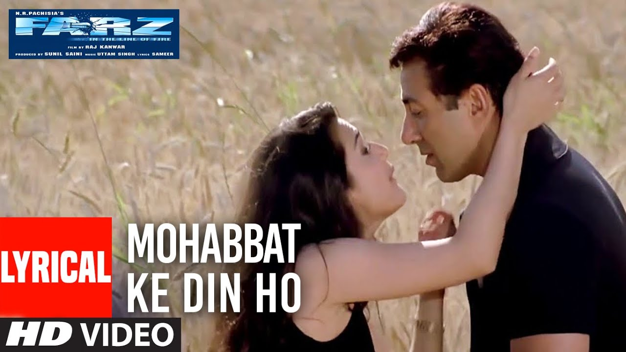 Mohabbat Ke Din Ho Lyrical Video   Farz   Udit Narayan, Alka Yagnik   Sunny Deol, Priety Zinta