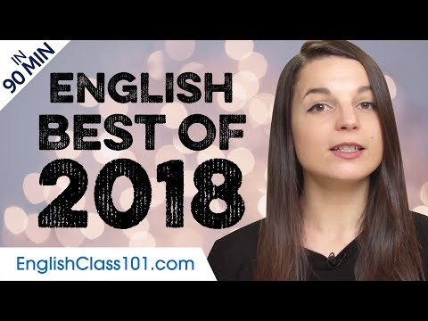 Learn English in 90 minutes - The Best of 2018