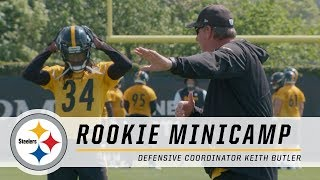 Steelers Defensive Coordinator Keith Butler wants loudmouths on his defense   2018 Rookie Minicamp