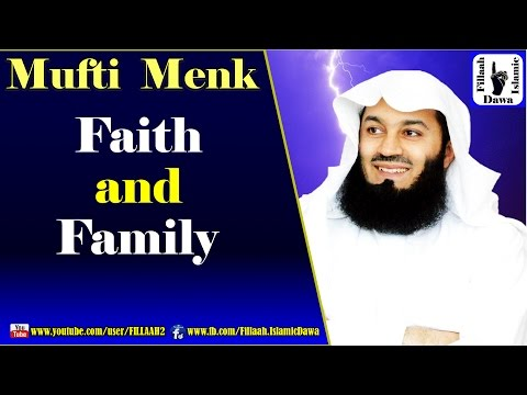 Faith and Family | Mufti Ismail Menk | NEW 29 Nov 2015