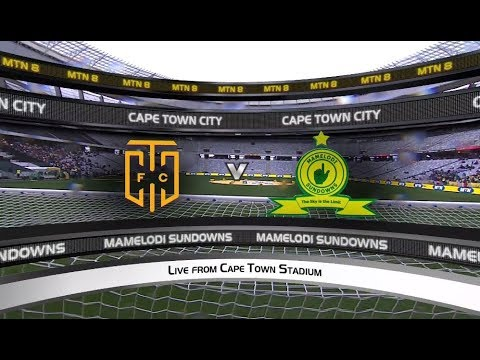 MTN8 Semi-Final 1st Leg | Cape Town City vs Mamelodi Sundowns