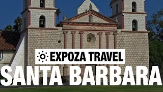 Mission Santa Barbara Vacation Travel Video Guide