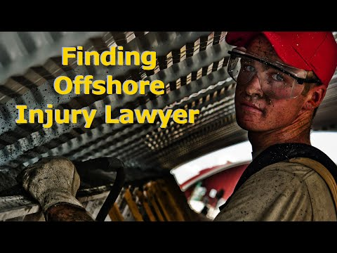Finding Offshore Injury Lawyer - Personal Accident Case Using An Offshore Injury Attorney