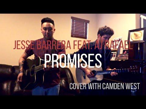 Promises | Jesse Barrera Feat. AJ Rafael | Angelo Munji And Camden West Cover