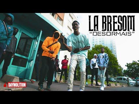 Youtube: La Bresom – Désormais I Daymolition