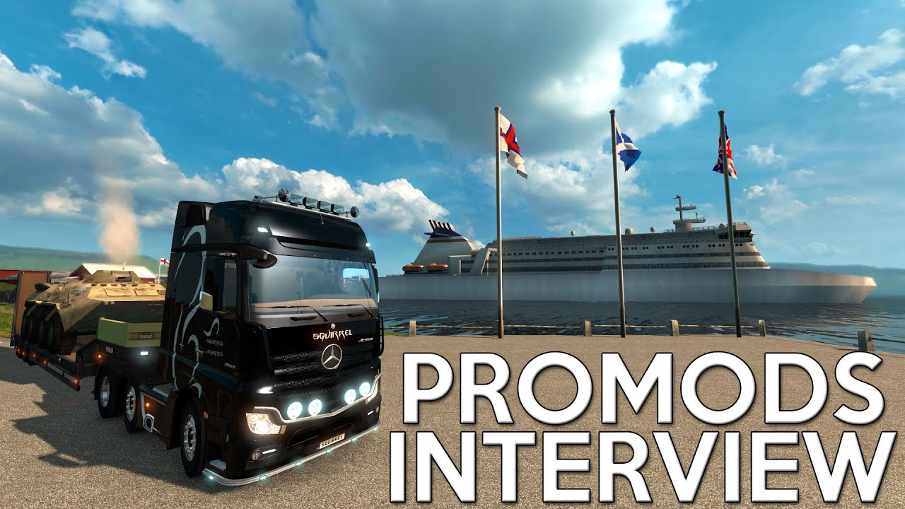 ProMods Interview (ETS2 Map Mod Lead Developer)