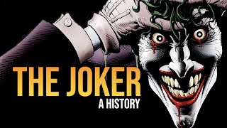 The Joker: A History   Documentary / Video Essay