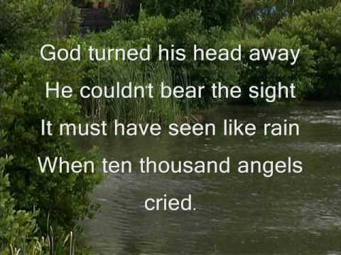 Ten Thousand Angel Cried