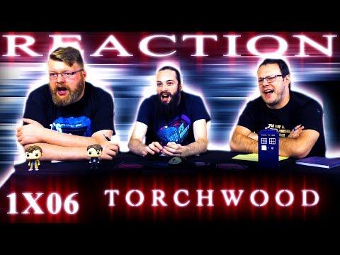 Torchwood 1x6 REACTION!!