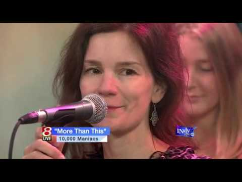 10,000 Maniacs - More Than This (Indy Style TV 2014)