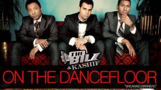 The Bilz & Kashif - On the Dancefloor (New Single) [HQ]