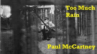 Paul McCartney - Too Much Rain (Instrumental)