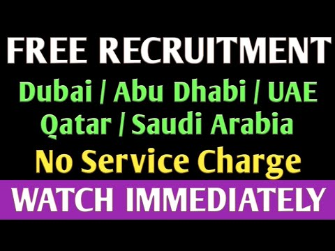 FREE RECRUITMENT JOBS IN GULF COUNTRIES. (24/07/2019)